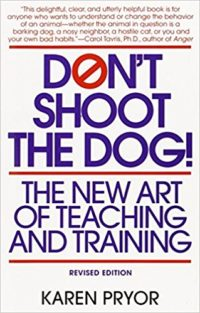 Don't Show the Dog: The New Art of Teaching and Training